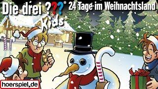 Die drei ??? Kids: 24 Tage im Weihnachtsland - Hörspiel-Adventskalender