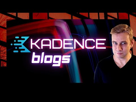 Kadence Theme - Blog Pages & Posts, WordPress Tutorial (Free