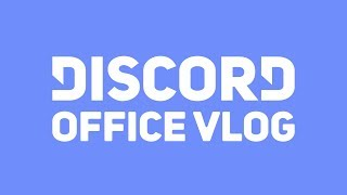 Discord Office Expansion Vlog
