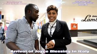 ARRIVAL OF JOYCE BLESSING IN ITALY