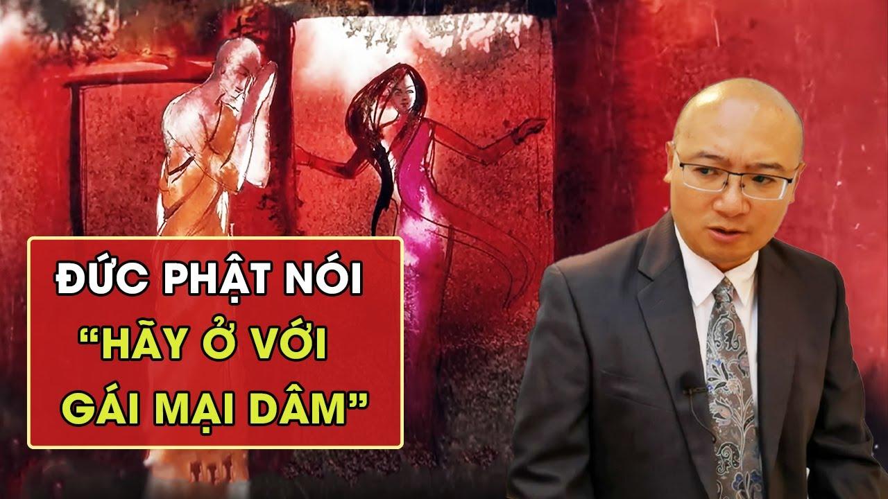 Đức Phật bảo HÃY Ở với gái bán hoa || Buddha says stay with the prostitute