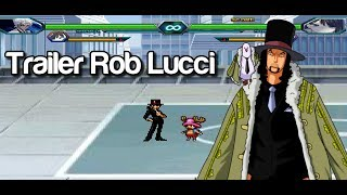 [Trailer] Rob Lucci - Bleach VS Naruto MUGEN