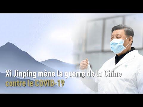 Xi Jinping Mène La Guerre De La Chine Contre Le COVID-19 - Épisode 7