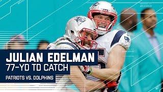Julian Edelman Goes 77 Yards for an Amazing Catch & Run TD! | NFL Wk 17 Highlights