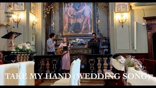 Gambar cover Take My Hand (Wedding Song) - Emily Hackett ft. Will Anderson (Marvin & Pip)