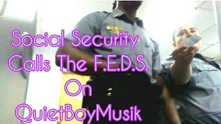 Social Security Office Calls NYPD Police AND The Feds On QuietBoyMusik - Mental Trauma