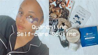Quarantine Self-Care Routine ♡
