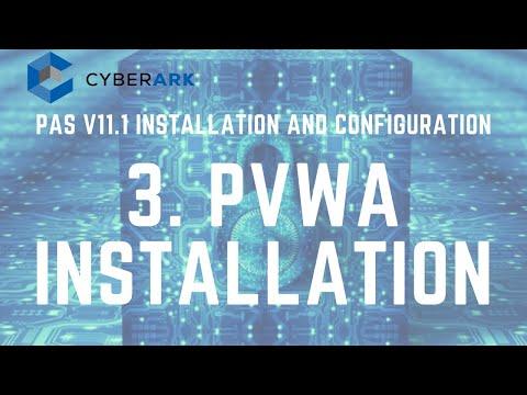 CyberArk PAS (PVWA) Installation - Part 2