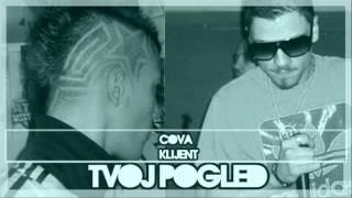 Cova ft. Klijent - Tvoj Pogled [2012]