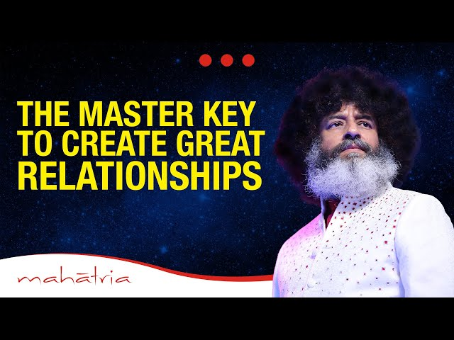 The Master Key To Create Great Relationships