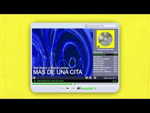 MÁS DE UNA CITA - Bad Bunny x Zion y Lennox   Las Que No Iban A Salir