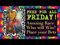FREE FOR ALL FRIDAY - Race Time!