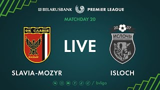 LIVE Slavia Mozyr Isloch 01th of August 2020 Kick off time 6 30 p m GMT 3