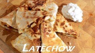 Buffalo Chicken Quesadilla - Latechow: Episode 40