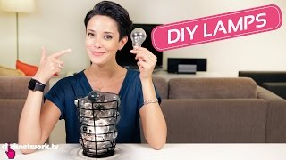 DIY Lamps - Hack It: EP16
