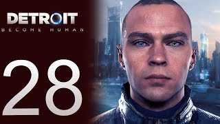 Detroit: Become Human playthrough pt28 - The Android Savior