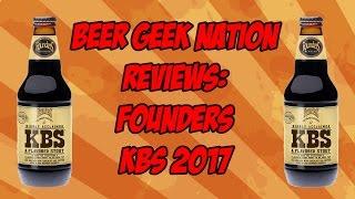 Gambar cover Founders KBS (2017 vintage) | Beer Geek Nation Craft Beer Reviews