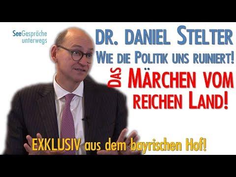 Dr. Daniel Stelter - Das Märchen vom reichen Land oder wie die Politik uns ruiniert