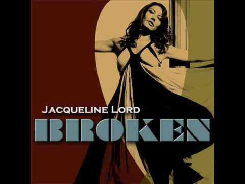 Jacqueline Lord - Broken