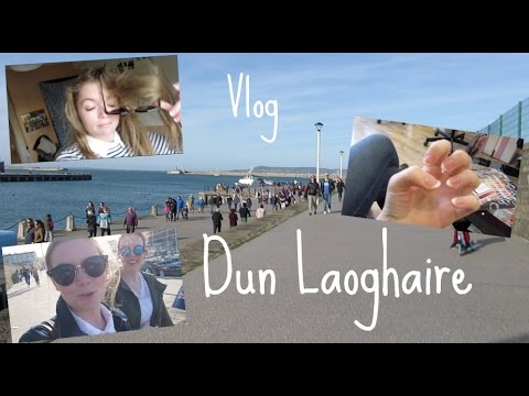 Gals Trip To Dun Laoghaire || Vlog