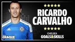 RICARDO CARVALHO ● Chelsea ● Goals & Skills