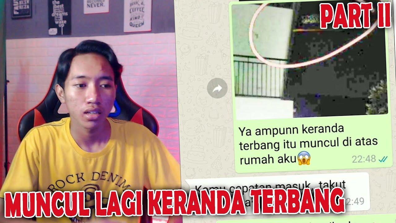 KEMBALI MENGGANGGU SOSOK LAMPOR - CHAT HISTORY HORROR INDONESIA PART 2
