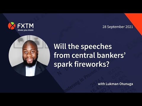 Will the speeches from central bankers' spark fireworks?