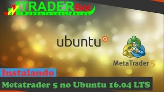 Instalando Metatrader 5 no Ubuntu 16 04 LTS