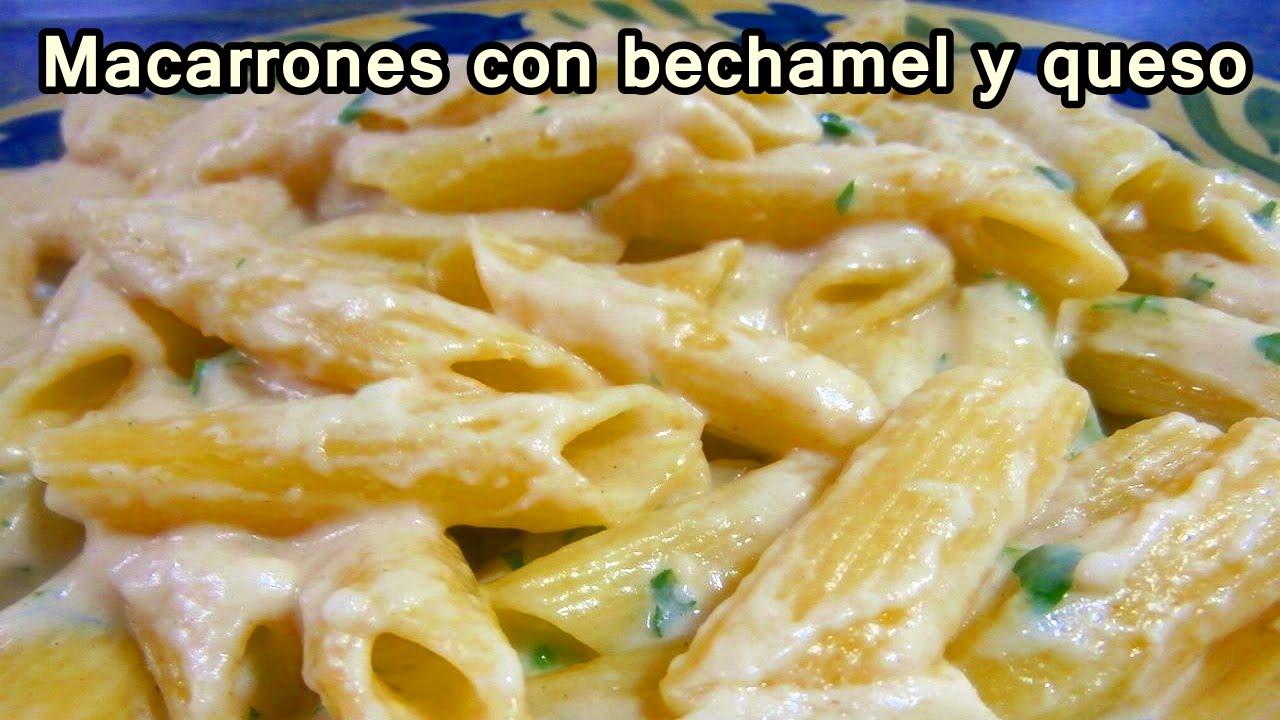 MACARRONES CON BECHAMEL Y QUESO  Recetas De Cocina