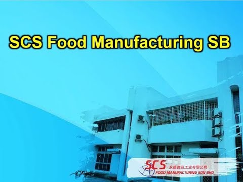 SCS Food Manufacturing Sdn Bhd Company Profile & Introduction