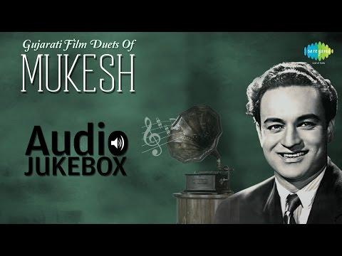 Gujarati Film Duets Of Mukesh | Best Gujarati Songs Jukebox