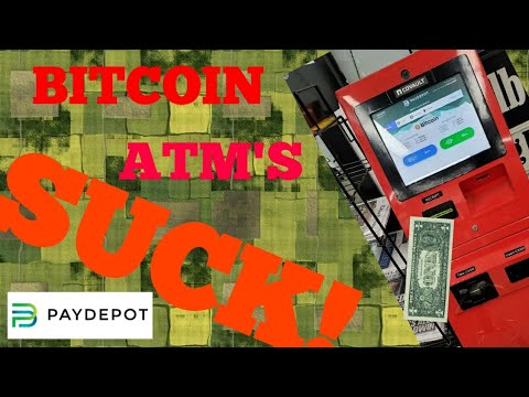 PAYDEPOT Cryptocurrency ATM SUCKS!