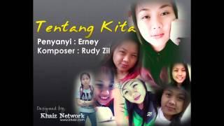 Tentang Kita   - Erney