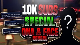 10K SUBS SPECIAL: QnA + FACE REVEAL!!
