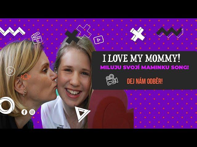 I love my Mommy! Aneb angličtina pro nejmenší