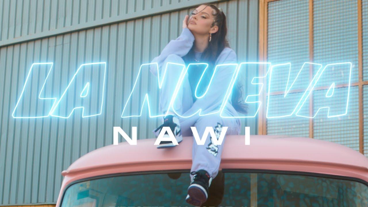 Download NAWI -  La Nueva (Official Music Video)