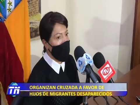 Cruzada a favor de hijos de migrantes desaparecidos