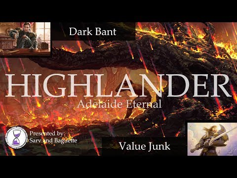 Highlander Challenge 2017 Nov (R 1/6) – Dark Bant vs. Value Junk