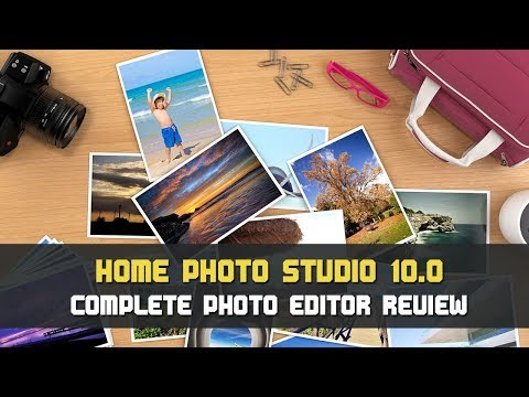 Introducing Home Photo Studio 10 - Best Photo Editor for PC 2018