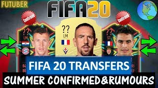 FIFA 20   SUMMER CONFIRMED TRANSFERS & RUMOURS!! FT. RIBERY, PERISIC, BEN YEDDER ETC... (FIFA 20)