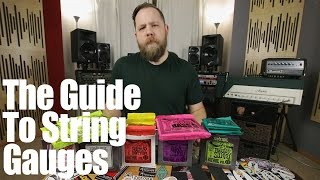 The Guide To String Gauges!
