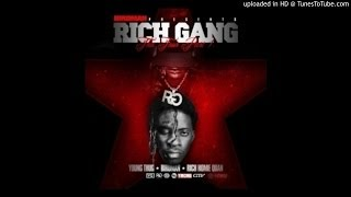Rich Gang Tell Em ft Young Thug Rich Homie Quan LYRICS IN DESCRIPTION.mp3