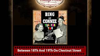 Connie Boswell & Bing Crosby – Between 18Th And 19Th On Chestnut