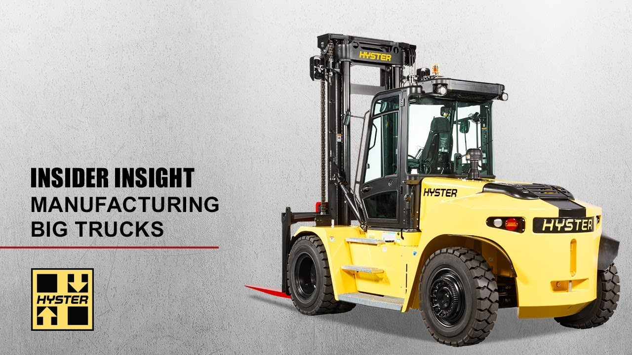 Manufacturing Excellence Building Hyster 174 Big Trucks Youtube