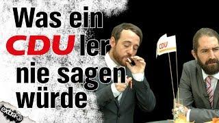 Was CDUler nie sagen würden …