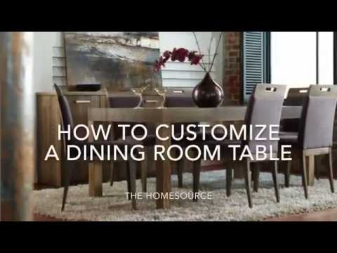 How to Customize a Dining Room Table - the HomeSource in Markham