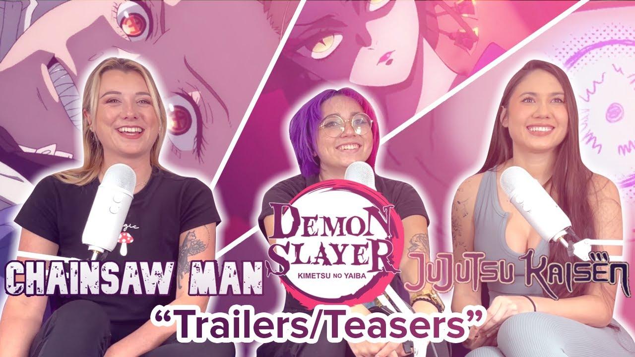 Chainsaw Man / Demon Slayer / Jujutsu Kaisen - Reaction - Trailers & Teasers!
