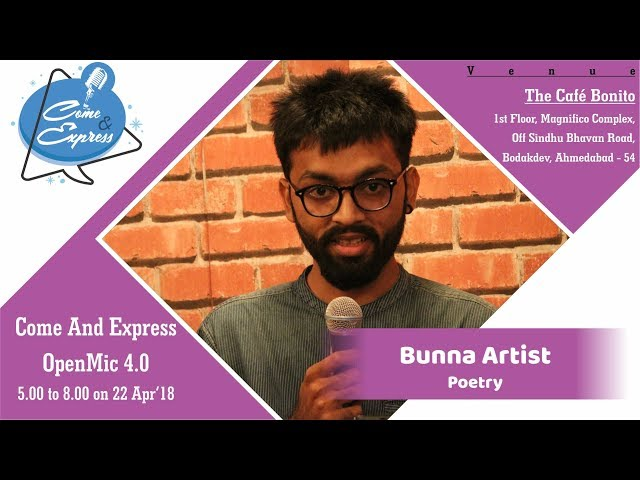 Bunna Artist | Poetry | Come And Express 4.0