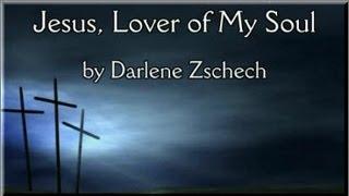 Jesus Lover of My Soul with Lyrics