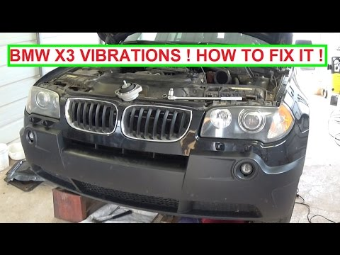 Bmw X3 E83 Vibrations How To Fix Vibrations And What Is